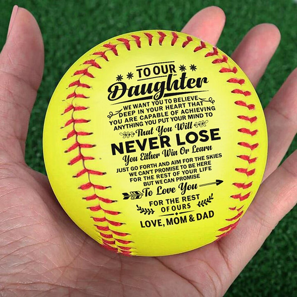 Dad Dnd Mom To My Daughter with a meaningful message printed on the ball softball which helps it last forever.