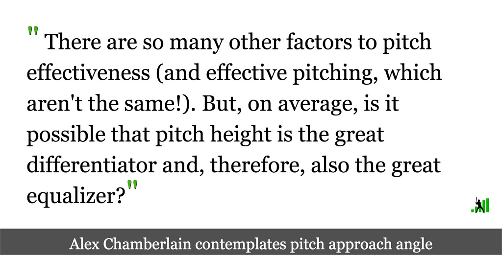 Where Vertical Approach Angle Seems to Matter Most