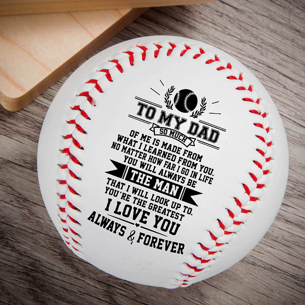 To Dad, I Will Never Outgrow A Place In Your Heart – Printed Content Baseball Ball Birthday Christmas Gift.