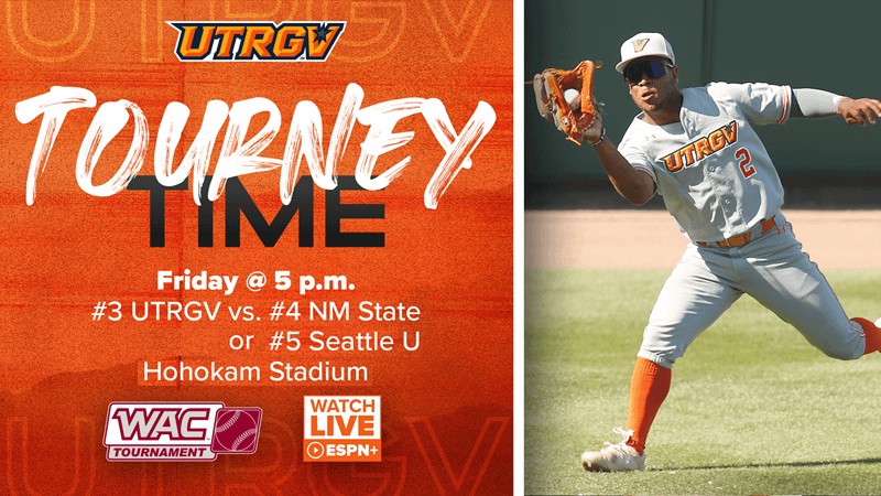 # 3 Baseball to face either 4th New Mexico State or # 5 Seattle U in WAC Tournament Friday - UTRGV Athletics