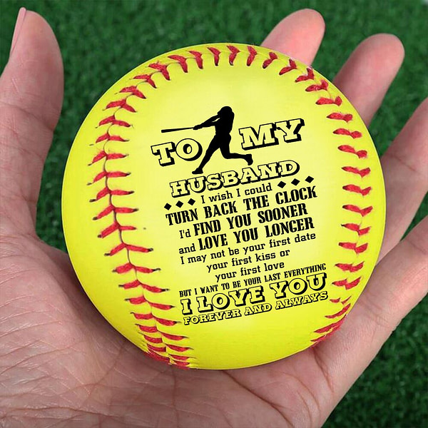 To My Husband, I Wish I Could Turn Back The Clock Baseball Ball softball
